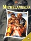 Michelangelo (Lives of the Artists): Sean Connolly