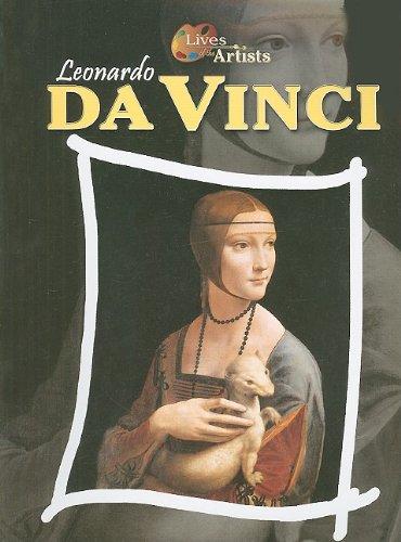 Leonardo da Vinci (Lives of the Artists): Antony Mason
