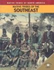 9780836856149: Native Tribes of the Southeast (Native Tribes of North America)