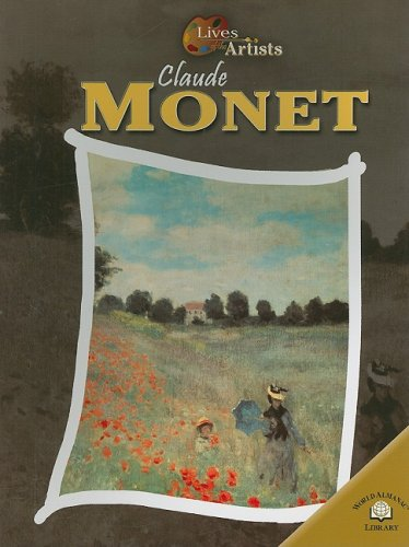 9780836856552: Claude Monet (LIVES OF THE ARTISTS)