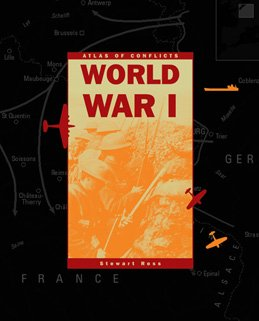 9780836856682: World War I (Atlas of Conflicts)