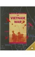 9780836856743: The Vietnam War (Atlas of Conflicts)