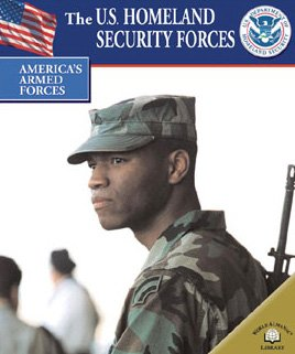 The U.S. Homeland Security Forces (Hardback): Hunter Keeter
