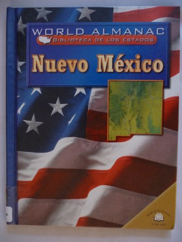 NUEVO MEXICO /NEW MEXICO: Tierra De Encanto (World Almanac) (Spanish Edition): Michael Burgan