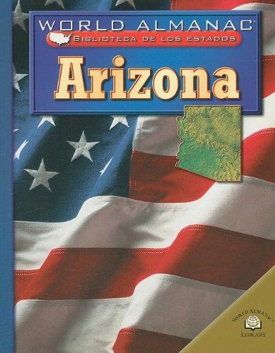 9780836857283: Arizona, el Estado del Gran Canon = Arizona, the Grand Canyon State (World Almanac Biblioteca De Los Estados)