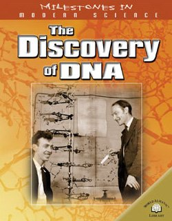 9780836858518: The Discovery of DNA (Milestones in Modern Science)