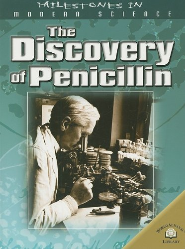 9780836858594: The Discovery Of Penicillin (Milestones in Modern Science)