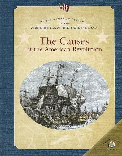 The Causes of the American Revolution (Hardback): Dale Anderson
