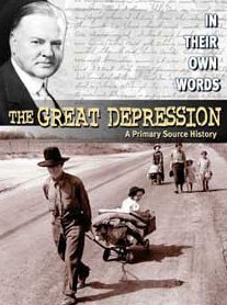9780836859782: The Great Depression: A Primary Source History (In Their Own Words)