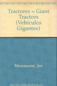 9780836859867: Tractores = Giant Tractors (Vehiculos Gigantes)