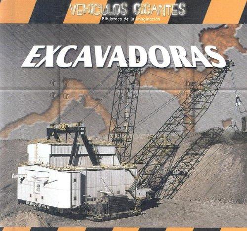 9780836859881: EXCAVADORAS /GIANT DIGGERS (Vehiculos Gigantes) (Spanish Edition)