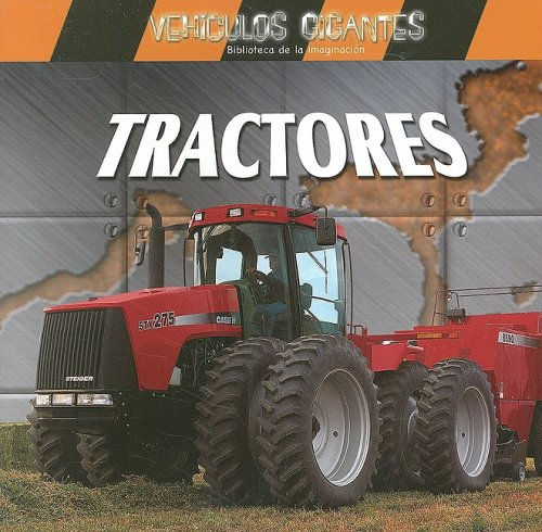 9780836859935: Tractores / Giant Tractors (Vehiculos Gigantes / Giant Vehicles) (Spanish Edition)