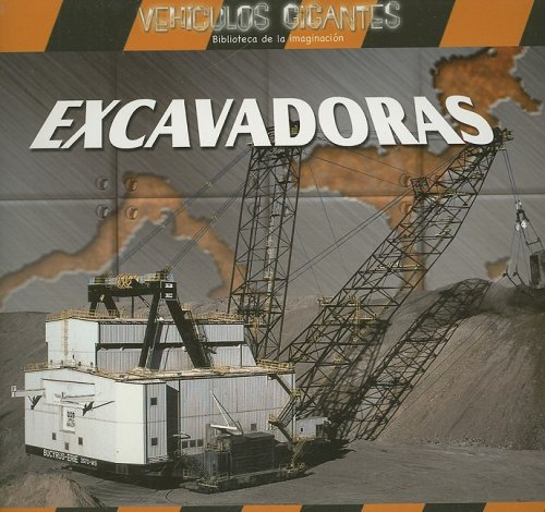 9780836859959: Excavadoras = Giant Diggers (Vehiculos Gigantes / Giant Vehicles)