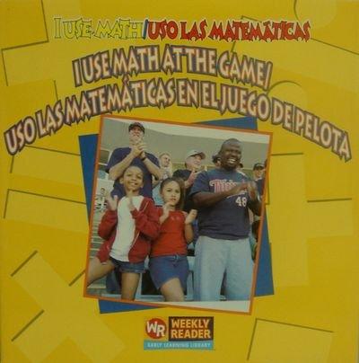 9780836860078: I Use Math at the Game =: USO Las Matematicas El Juego de Pelota
