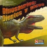 9780836860153: Dinosaurios: Dientes y Picos (Seres Prehistoricos) (Spanish Edition)