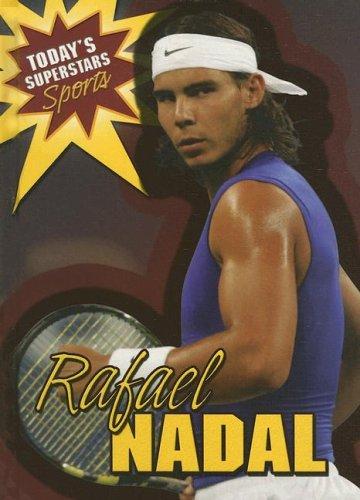 9780836861846: Rafael Nadal (Today's Superstars: Sports)