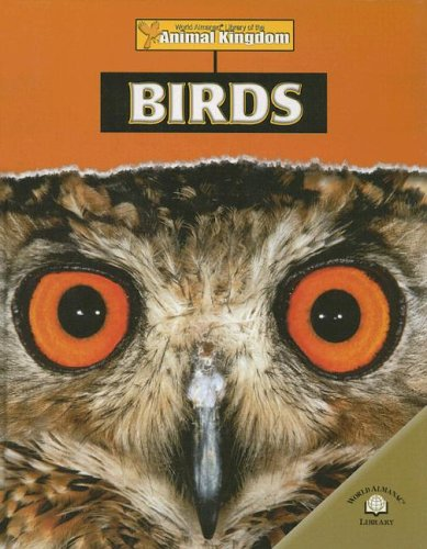 9780836862096: Birds (World Almanac Library of the Animal Kingdom)
