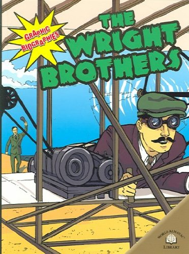 The Wright Brothers (Graphic Biographies (Gareth Stevens Paperback)): O'Hern, Kerri; Will Mayo, ...