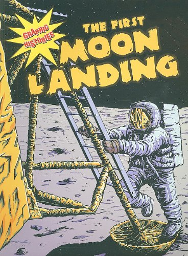 The First Moon Landing (Graphic Histories): Hudson-Goff, Elizabeth; Anderson, Dale