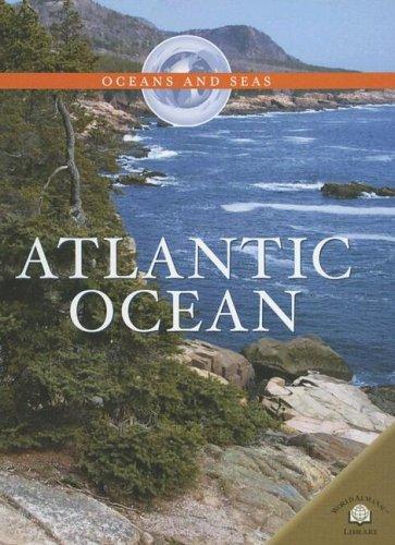 9780836862713: Atlantic Ocean (Oceans And Seas)