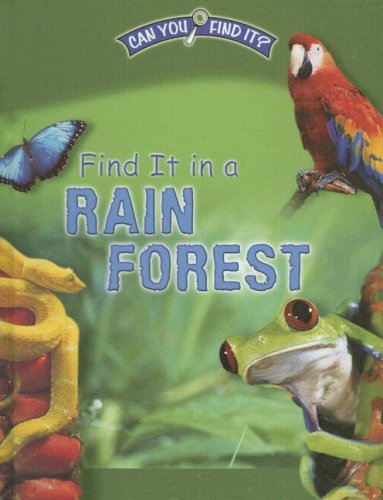 9780836862997: Find It in a Rain Forest (Can You Find It?)