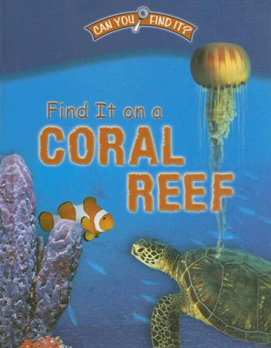 9780836863024: Find It on a Coral Reef (Can You Find It?)