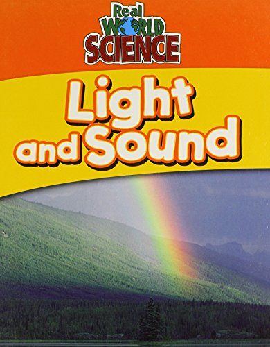 9780836863062: Light And Sound (Real World Science)