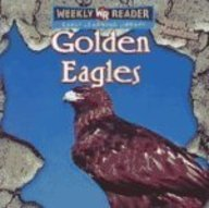 9780836863260: Golden Eagles (Animals That Live in the Mountains)