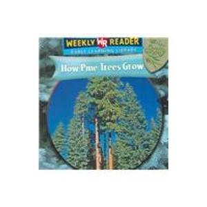9780836863406: How Pine Trees Grow (How Plants Grow)