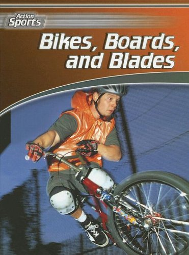 9780836863666: Bikes, Boards, and Blades (Action Sports)