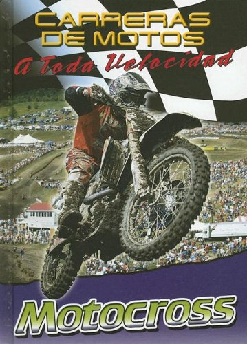 9780836864410: Motocross (Carreras de Motos: A Toda Velocidad (Hardcover)) (Spanish Edition)
