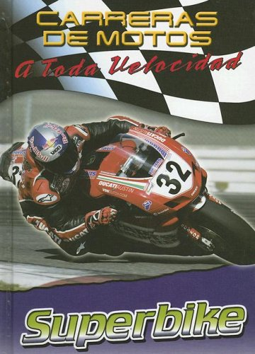 9780836864427: Superbike (Carreras De Motos: a Toda Velocidad)