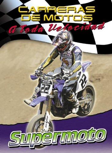 9780836864441: Supermoto (Carreras De Motos: a Toda Velocidad)