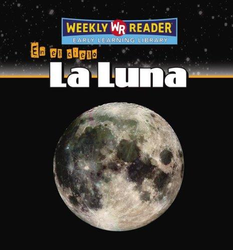 9780836864953: La Luna (En El Cielo) (Spanish Edition)