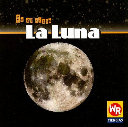 9780836865004: La Luna (En El Cielo) (Spanish Edition)
