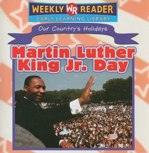 Martin Luther King Jr. Day (Our Country's Holidays): Dean, Sheri