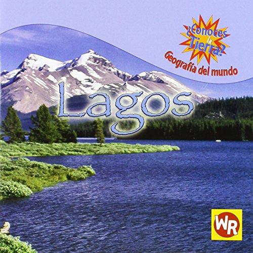 9780836865509: Lagos/lakes (Conoces La Tierra? Geografia Del Mundo/where on Earth? World Geography) (Spanish Edition)