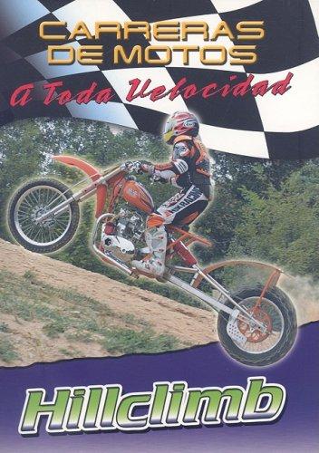 9780836865783: Hillclimb (Carreras De Motos: a Toda Velocidad/Motorcycle Racing: the Fast Track)