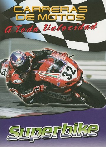 9780836865806: Superbike (Carreras De Motos: a Toda Velocidad/Motorcycle Racing: the Fast Track) (Spanish Edition)