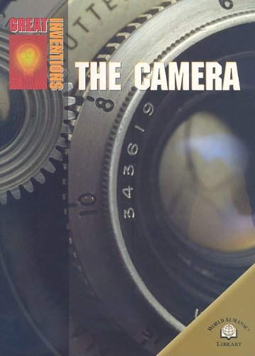 9780836865868: The Camera (Great Inventions (World Almanac Library))