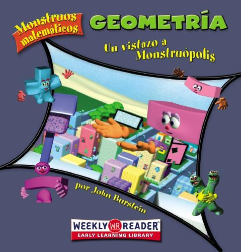 9780836866711: Geometria / Geometry: Un Vistazo a Monstruopolis / Looking Down on Monster Town (Monstruos Matematicos / Math Monsters) (Spanish Edition)
