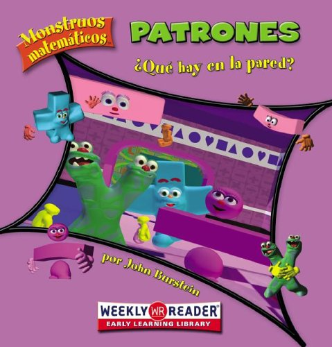 Patrones / Patterns: Que Hay En La Pared? / What's on the Wall? (Monstruos Matematicos / Math ...