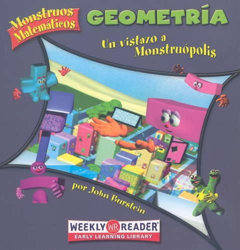 9780836866865: Geometria: Un Vistazo A Monstrupolis (Monstruos Matematicos / Math Monsters)