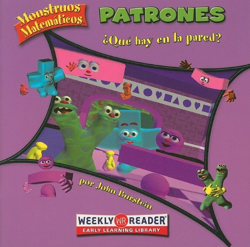 9780836866919: Patrones/ Patterns: Que Hay En La Pared?/ What's on the Wall? (Monstruos Matematicos/ Math Monsters) (Spanish Edition)