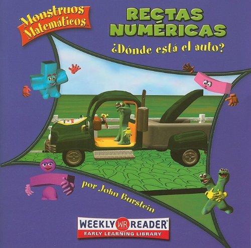 9780836866926: Rectas Numericas: ?Donde Esta el Auto? (Monstruos Matematicos/Math Monsters)