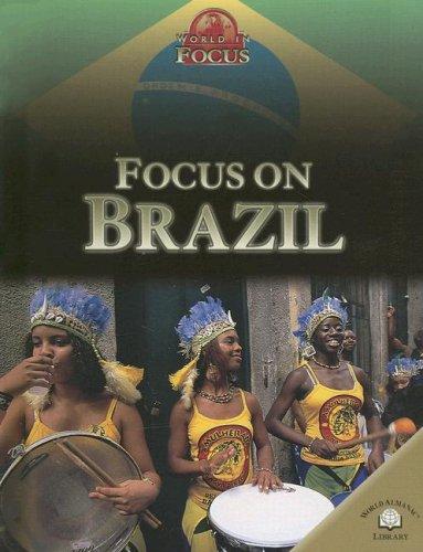 9780836867206: Focus on Brazil (World in Focus (World Almanac Library Hardcover))