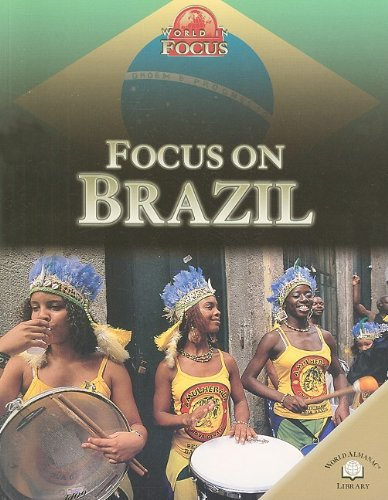9780836867275: Focus on Brazil (World in Focus (World Almanac Library Paperback))