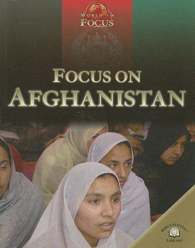 Focus on Afghanistan (World in Focus (World: Nikki Van Der