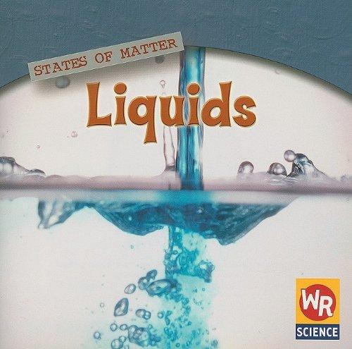 9780836868043: Liquids (States of Matter)