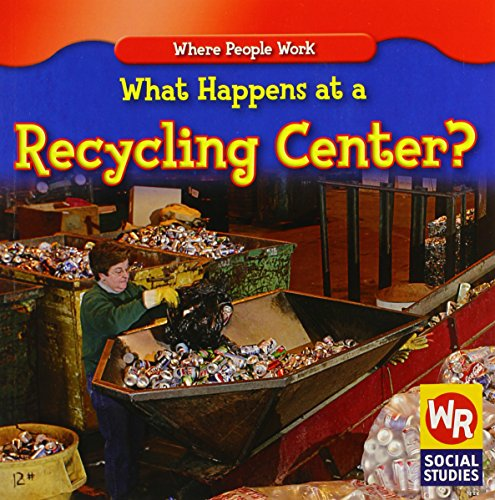 9780836868951: What Happens at a Recycling Center? (Where People Work)